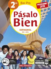 Pasalo Bien Espagnol 2de Bac Pro (2019) - Pochette élève