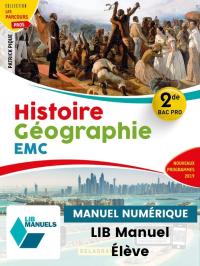 Histoire Géographie EMC 2de Bac Pro (2019) - Pochette - Manuel numérique élève