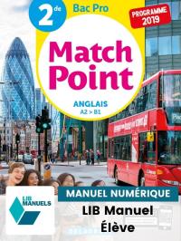 MatchPoint Anglais 2de Bac Pro (Ed. num. 2021) - Pochette - Manuel numérique élève