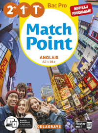 Match Point Anglais 2de, 1re, Tle Bac Pro (2020) - Pochette élève