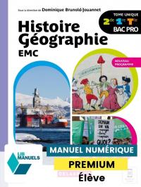 Histoire Géographie EMC 2de, 1re, Tle Bac Pro (2021) - Manuel numérique élève