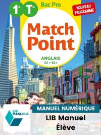 Match Point Anglais 1re, Tle Bac Pro (2020) - Pochette - Manuel numérique élève