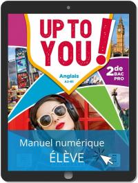 Up To You! Anglais 2de Bac Pro (2021) - Manuel - Manuel numérique élève