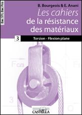 Les cahiers de la Résistance des Matériaux, Bac STI2D, Bac Pro (2010)