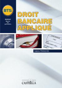 Droit bancaire appliqué (2011) - Manuel élève