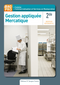 Gestion appliquée, Mercatique 2de Bac Pro Cuisine, CSR (2011) - Pochette élève